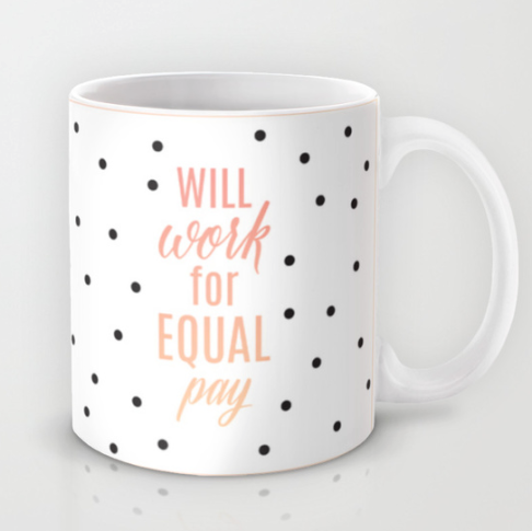 Step one of smashing the patriarchy: remind yourself you're worth equal pay every day. You negotiate that salary, girl.